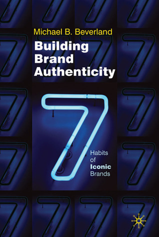 Building-Brand-Authenticity-7-Habits-of-Iconic-Brands