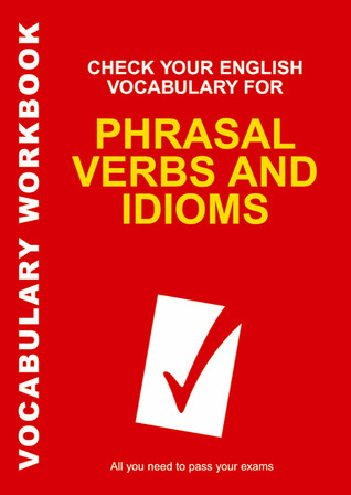 Check Your English Vocabulary for Phrasal Verbs