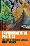 Environmental Politics: Theory And Practice in The Climate Change Age