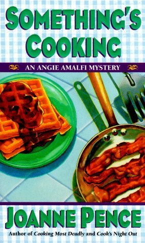 Somethings Cooking Angie Amalfi 1 By Joanne Pence