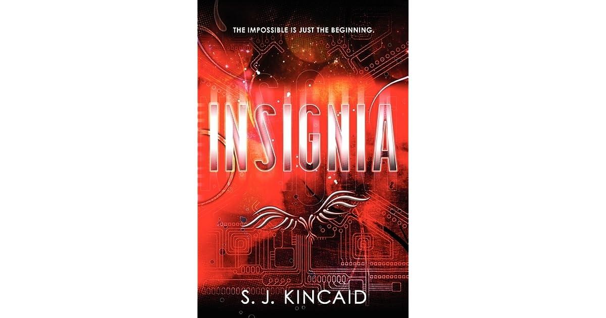 Insignia (Insignia, #1) by S J  Kincaid
