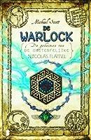 De warlock (De geheimen van de onsterfelijke Nicolas Flamel, #5)