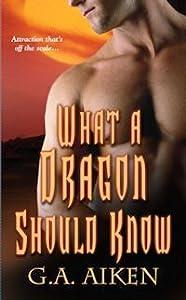 What a Dragon Should Know (Dragon Kin, #3)