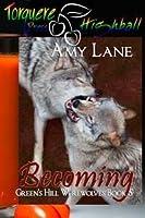 Becoming (Green's Hill Werewolves, #5)
