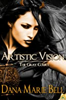 Artistic Vision (The Gray Court, #3)