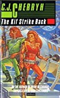 The Kif Strike Back (Compact Space, #3) (Alliance-Union Universe)