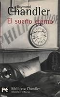 El sueño eterno (Philip Marlowe, #1)
