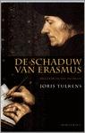 De schaduw van Erasmus by Joris Tulkens