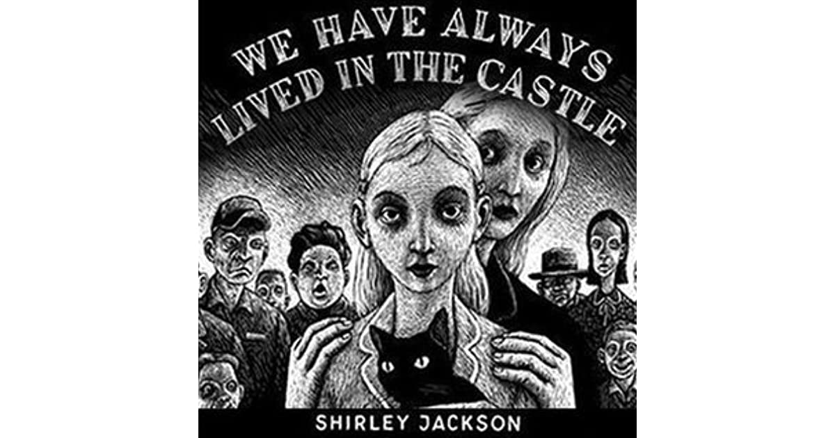 aPriL does feral sometimes 's review of We Have Always Lived in the Castle