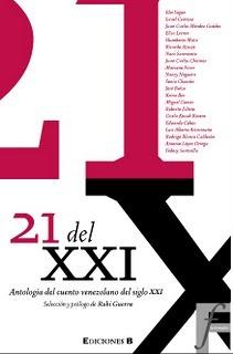 21 del XXI: Antología del cuento venezolano del siglo XXI