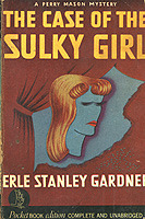 The Case of the Sulky Girl (Perry Mason, #2)