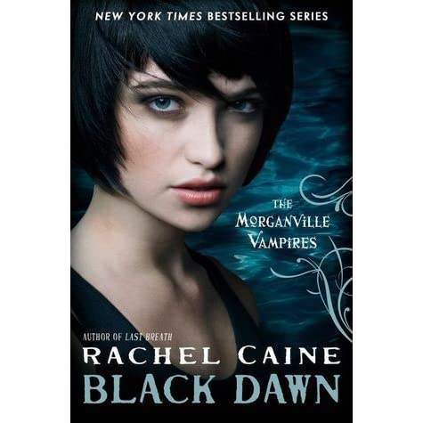 Black dawn the morganville vampires 12 by rachel caine for Window quotes goodreads