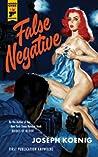 False Negative (Hard Case Crime #107) audiobook download free