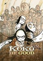 Koko Be Good: não é fácil ser boazinha