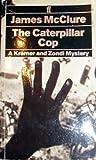 The Caterpillar Cop