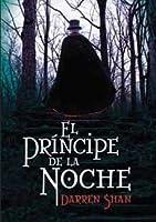 El príncipe de la noche (El circo de los extraños, #7-9)