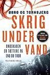 Skrig under vand (Katrine Wraa #1)