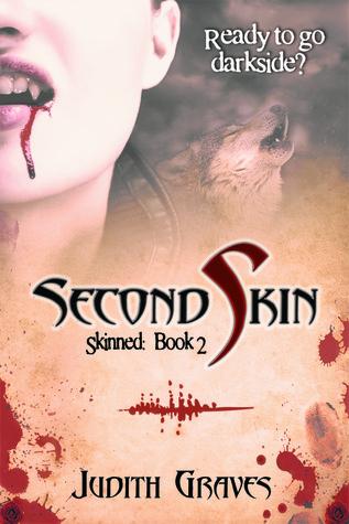Second Skin (Skinned, #2)