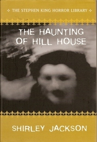 The Haunting of Hill House (Stephen King Horror Library)