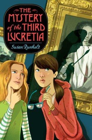 The Mystery of the Third Lucretia (Kari + Lucas Mysteries, #1)