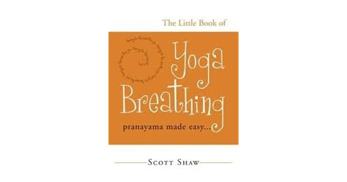 THE LITTLE BOOK OF YOGA BREATHING PDF DOWNLOAD