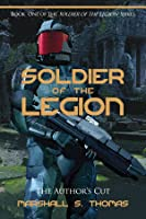 Soldier of the Legion (Soldier Book 1)