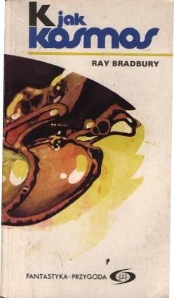 K jak Kosmos by Ray Bradbury