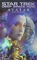 Star Trek Deep Space 9: Avatar Book One Of Two (Star Trek Deep Space Nine)