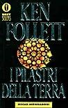 I pilastri della terra by Ken Follett