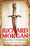 Download ebook The Cold Commands (A Land Fit for Heroes, #2) by Richard K. Morgan