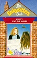 Kristy and the Snobs (The Babysitters Club, #11)