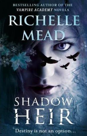 Shadow Heir Dark Swan 4 By Richelle Mead
