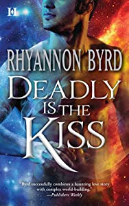 Deadly is the Kiss (Primal Instinct, #9)
