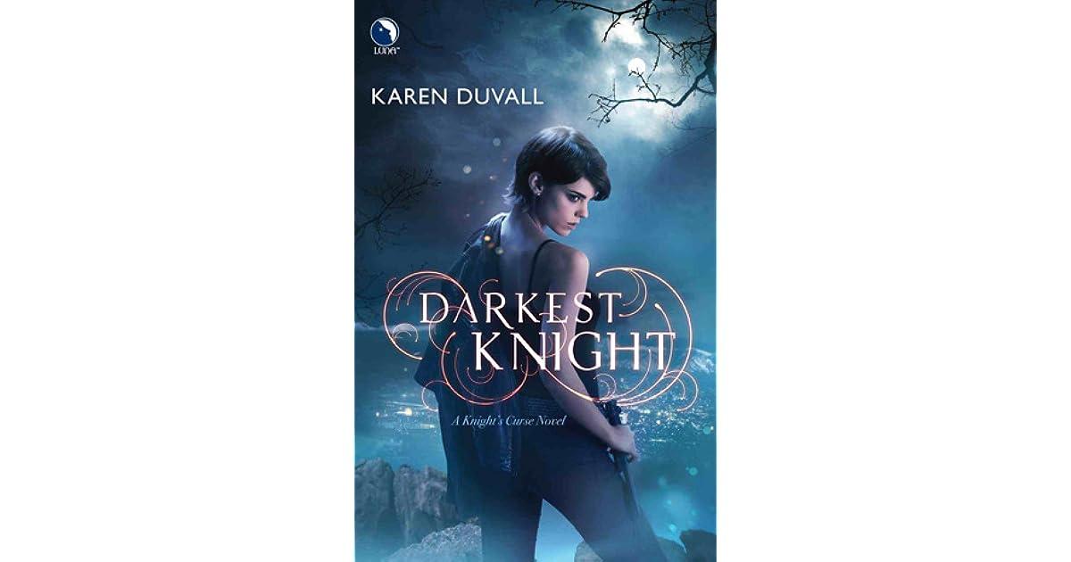 Darkest Knight Knight S Curse 2 By Karen Duvall