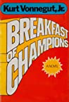 Breakfast of Champions, or Goodbye, Blue Monday! by Kurt Vonnegut Jr.