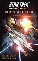 What Judgments Come (Star Trek: Vanguard, #7)