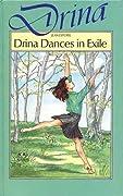 Drina Dances in Exile