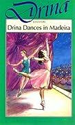 Drina Dances in Madeira
