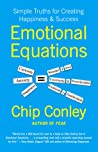 Emotional Equations: Simple Truths for Creating Happiness + Success Cover