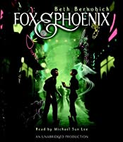 Fox and Phoenix (Lóng City, #1)