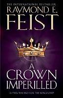 A Crown Imperilled (The Chaoswar Saga, #2)