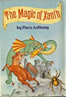 The Magic of Xanth (Xanth, #1-3)