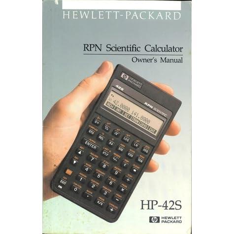 Hp42s manual array hp 42s rpn scientific calculator owner u0027s manual by hewlett packard rh goodreads com fandeluxe Gallery