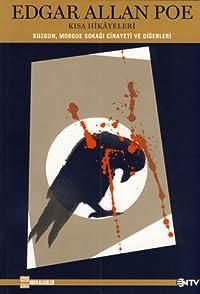 Edgar Allan Poe Kısa Hikayeleri: Kuzgun, Morgue Sokağı Cinayetleri ve Diğerleri - NTV Çizgi Klasik