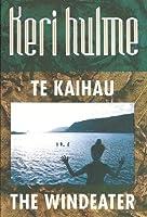 Te Kaihau - the Windeater