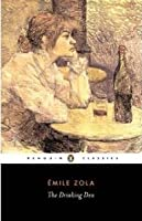 The Drinking Den (Les Rougon-Macquart, #7)