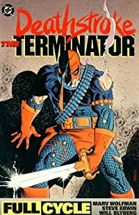 Deathstroke The Terminator: Full Cycle
