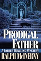 Prodigal Father: A Father Dowling Mystery