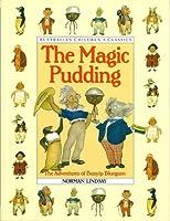 The Magic Pudding : The adventures of Bunyip Bluegum