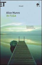 In fuga by Alice Munro